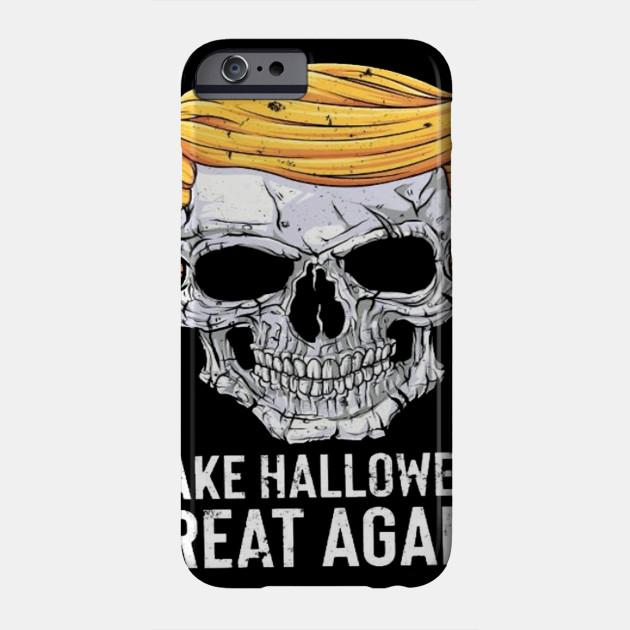 Halloween. trump Halloween shirt,happy Halloween shirt, happy Halloween day, Halloween shirt, Halloween 2019 Phone Case