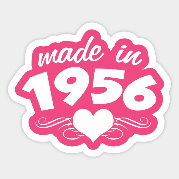 60th Birthday Gifts For Women Made In 1956 Heart Design 60 Shirt Sticker