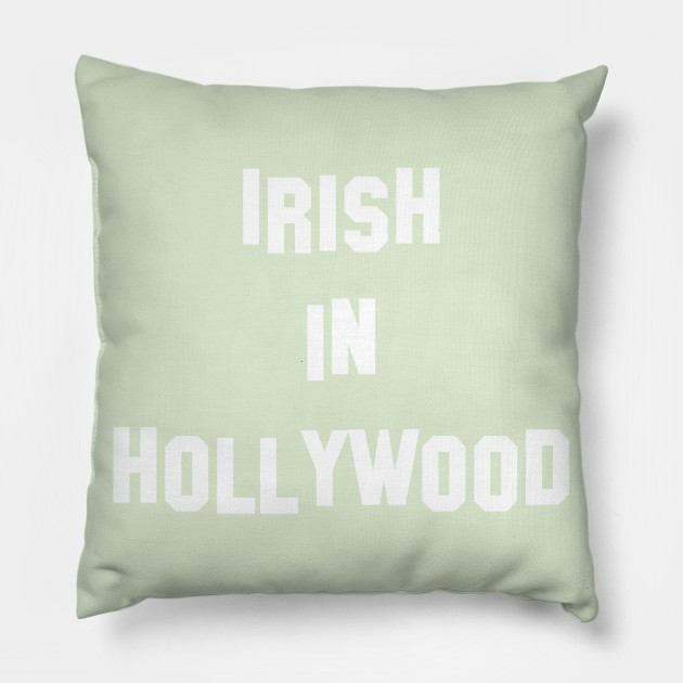 Irish in Hollywood  - Perfect for St Patricks Da