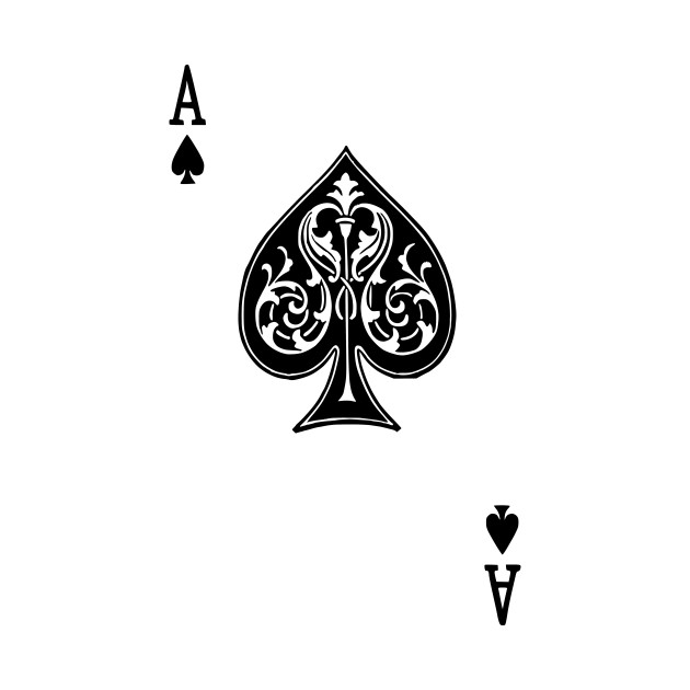 Ace Spades Spade Playing Card Game Ace Of Spades T Shirt Teepublic
