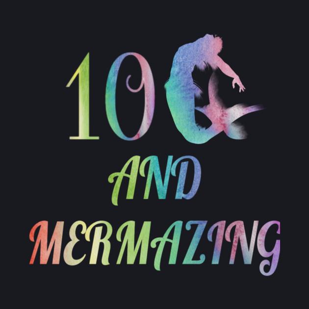 Kid Mermaid Girl 10th Birthday Shirt 10 Years Old Party Gift