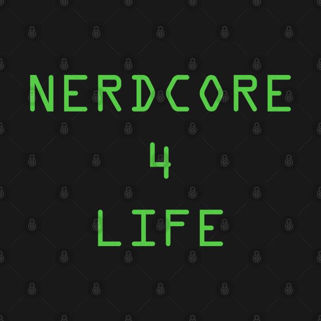 Nerdcore 4 Life - 2