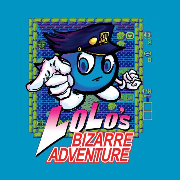 Lolo's Bizarre Adventure