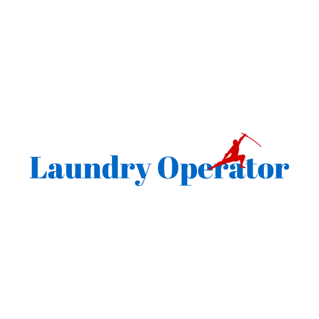 Master Laundry Operator Ninja