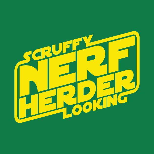Scruffy Looking Nerf Herder (clean)