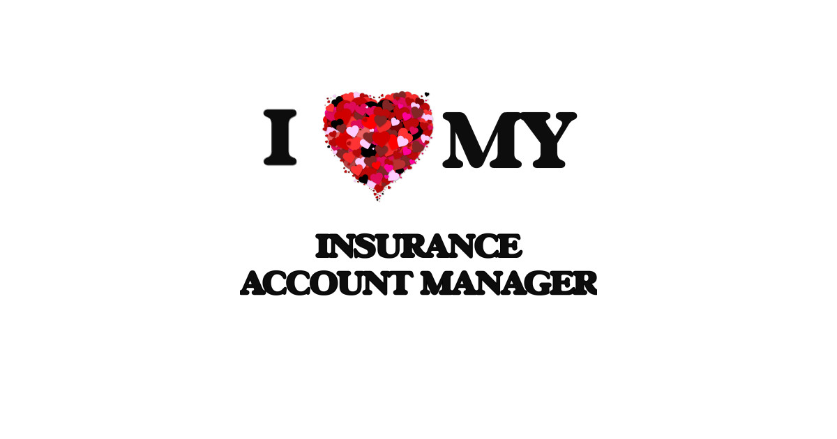 My Insurance Manager >> I Love My Insurance Account Manager By Rusty9073