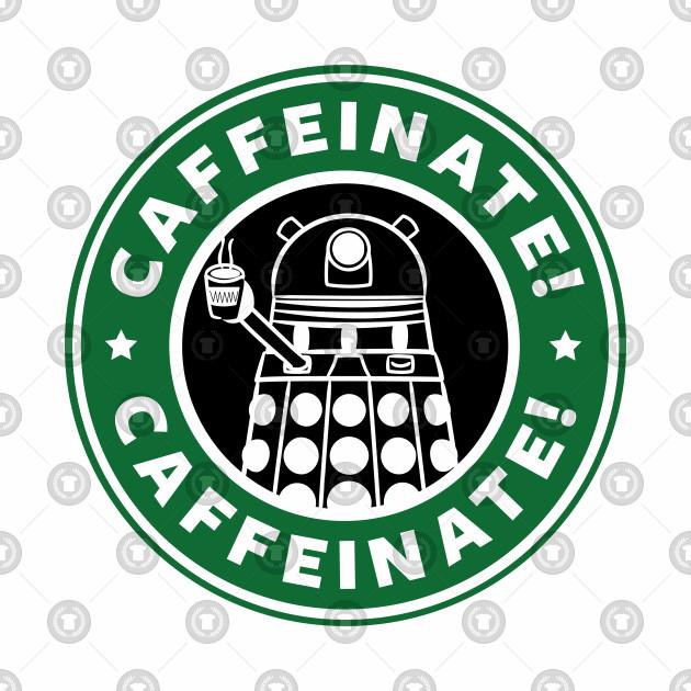 Dalek Caffeinate