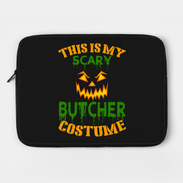 This Is My Scary Butcher Costume