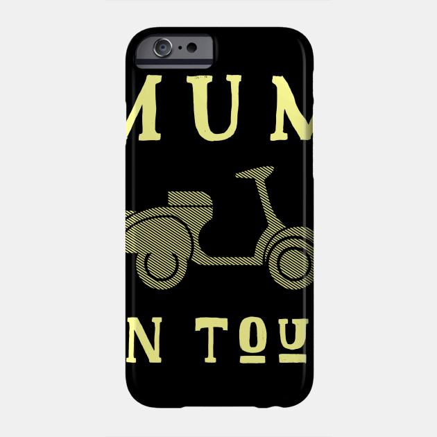 Mum On Tour Mother's Day Mother mothersday Phone Case