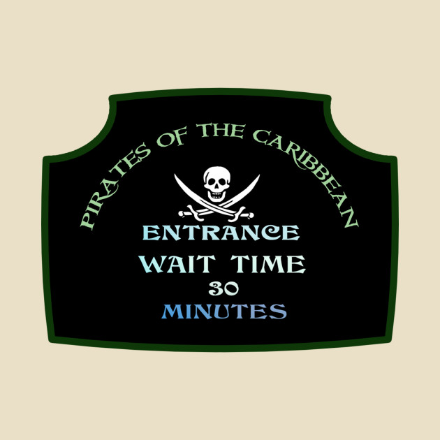 Classic Queue Wait Sign - POTC
