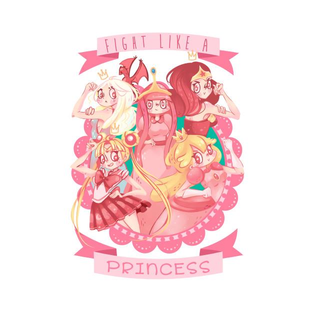 Fight like a Princess!