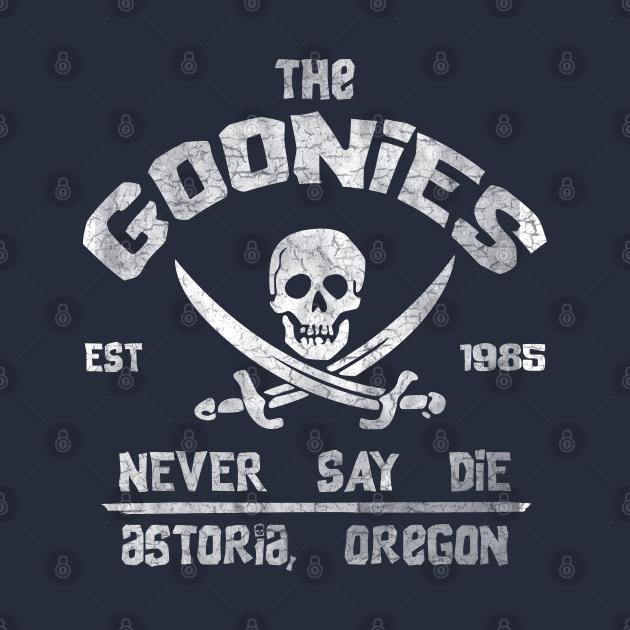 The Goonies Never Say Die