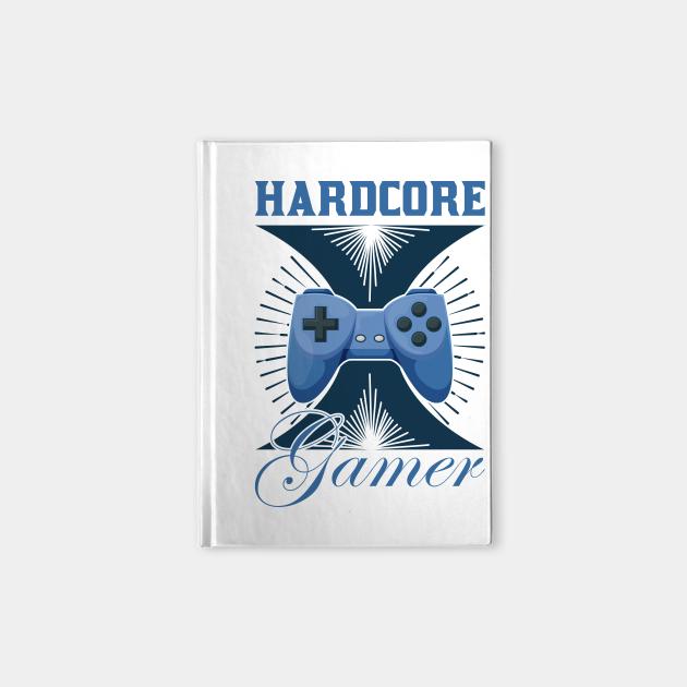 Hardcore Gamer Funny Gaming