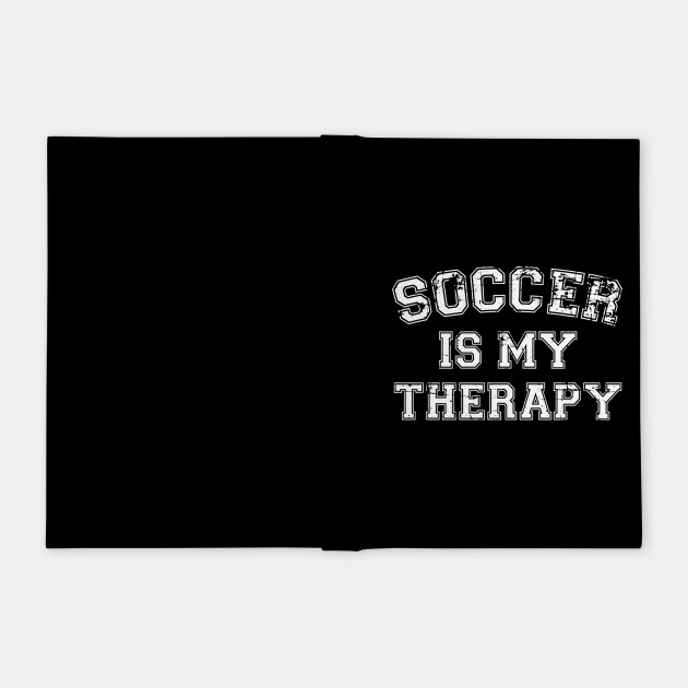 Soccer Is My Therapy