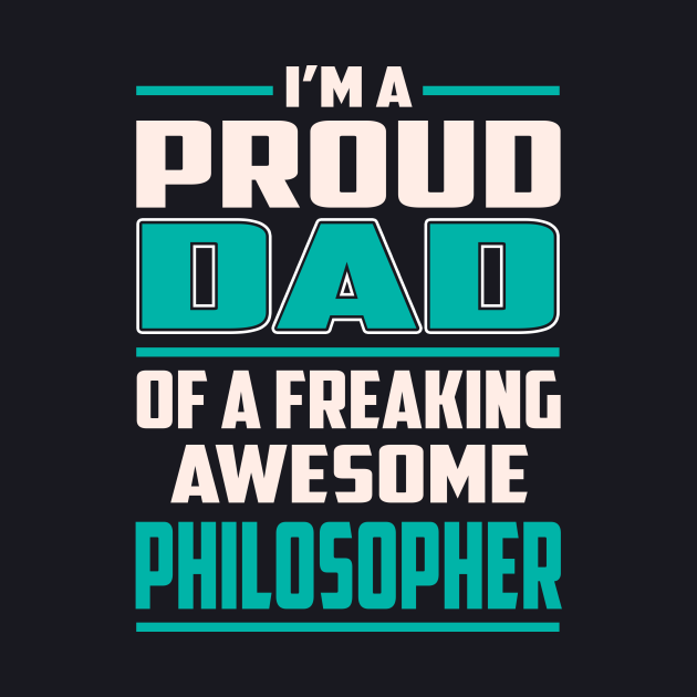 Proud DAD Philosopher