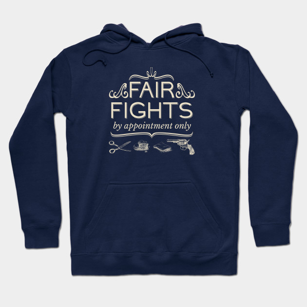 Fair Fights (by appointment only)
