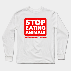 b01bfe19 Anti Vegan Long Sleeve T-Shirts | TeePublic