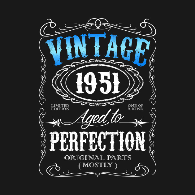 Vintage 1951 Aged To Perfection 65th Birthday Gift For Men 65