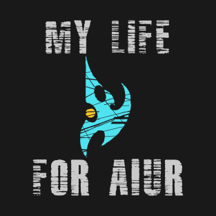 My Life For Aiur t-shirts