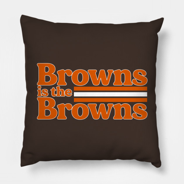 Browns is the Browns