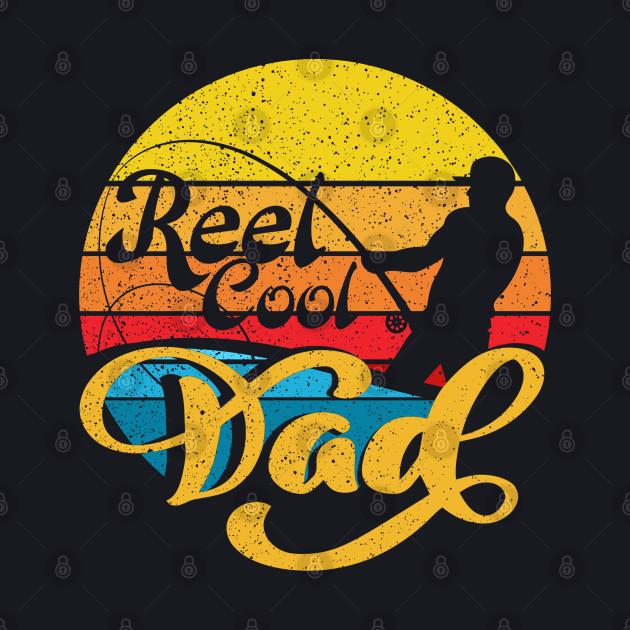 Reel Cool Dad Vintage