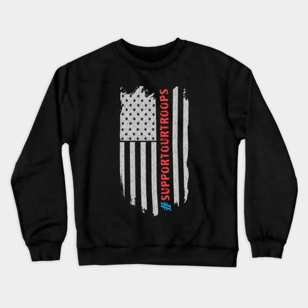 Support Our Troops Crewneck Sweatshirt