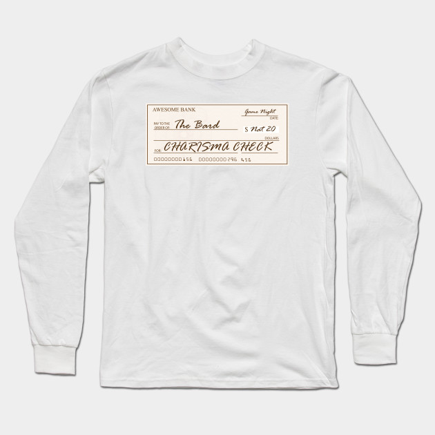 f73404f9a Charisma Check - Dnd - Long Sleeve T-Shirt | TeePublic