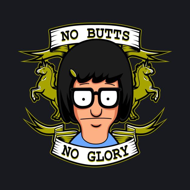 No Butts, No Glory
