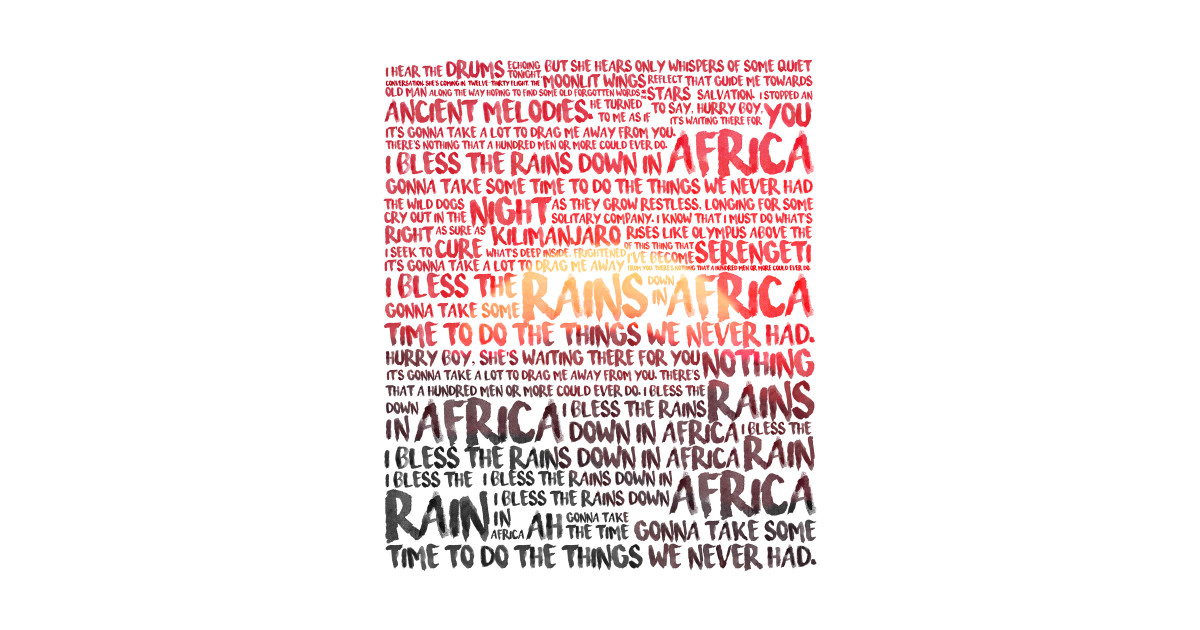 Lyric i bless the rains down in africa lyrics : Africa - Toto - Africa - Posters and Art | TeePublic