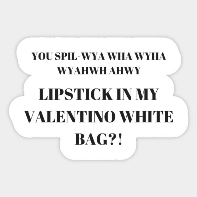 d8f90037f489 LIPSTICK IN MY VALENTINO WHITE BAG - Vine - Sticker