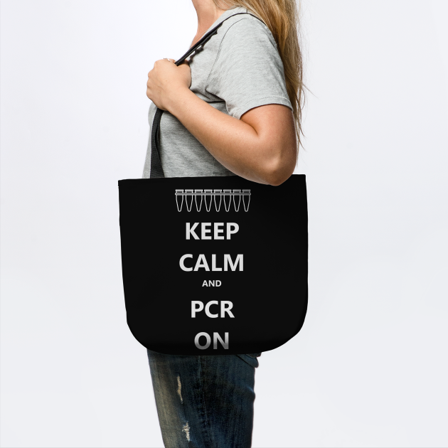 Keep Calm and PCR On
