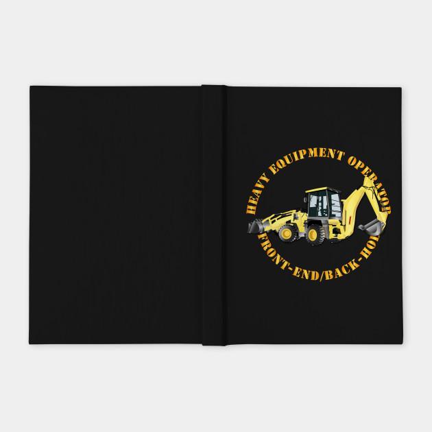 Heavy Equipment Operator - Front End - Back-Hoe v2