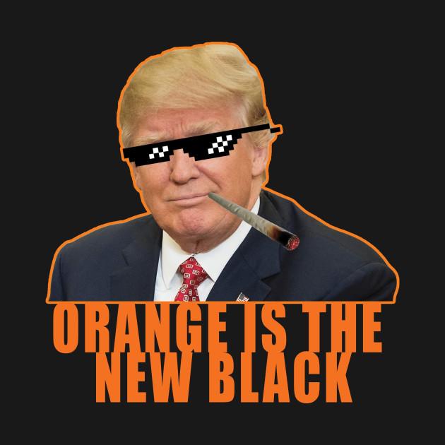 Orange Is The New Black Trump