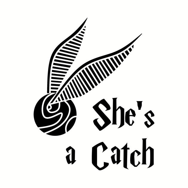 She's a Catch