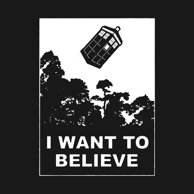I Want To Believe in Tardis