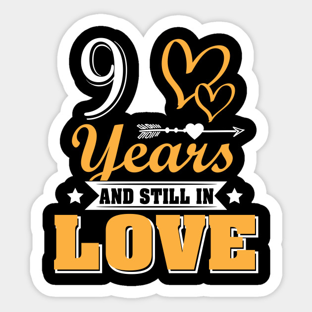 9 Years And Still In Love 9th Wedding Anniversary Shirt 9th