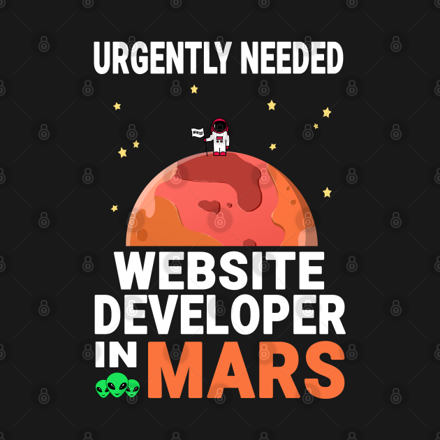 Web Developer Mars Lover Red Planet Design Quote