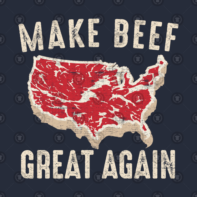 Make Beef Great Again American BBQ Party