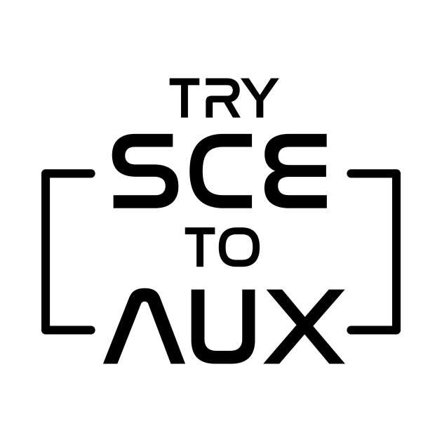 Try SCE to AUX