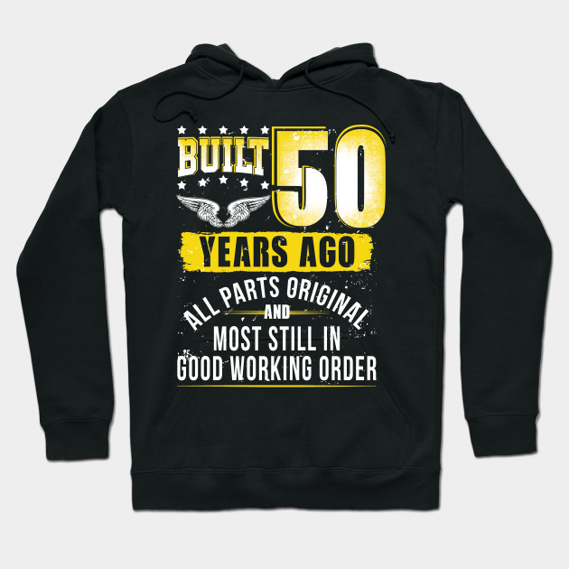 Funny 50th Birthday Shirt B Day Gift Saying Age 50 Year Hoodie
