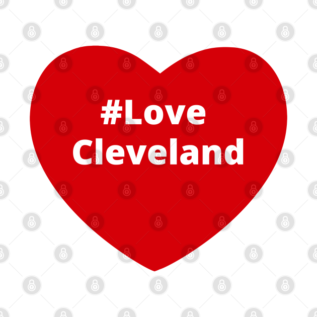 Love Cleveland - Hashtag Heart