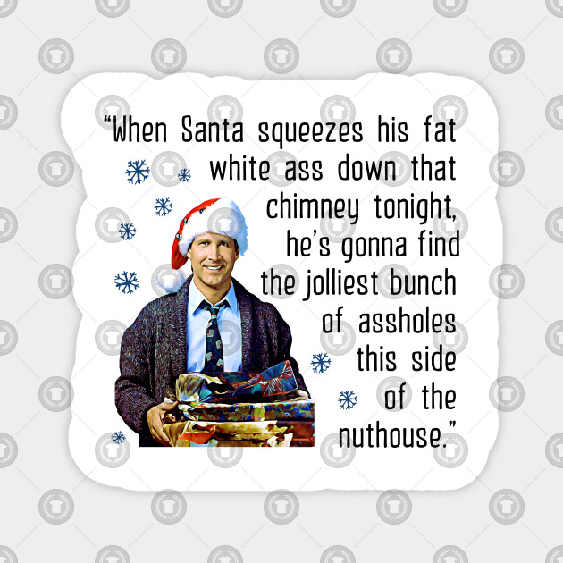 national lampoon s christmas vacation clark griswold funny quote
