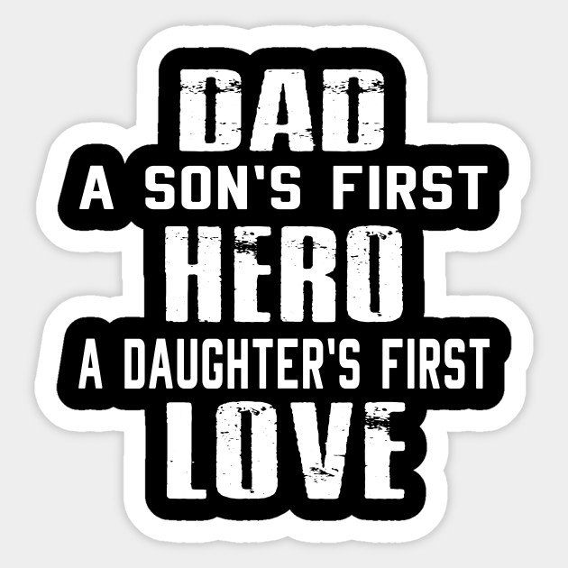 Cute Daddy Son Daughter Shirt New Dad Fathers Day Gift Sticker