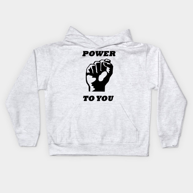 Power To You