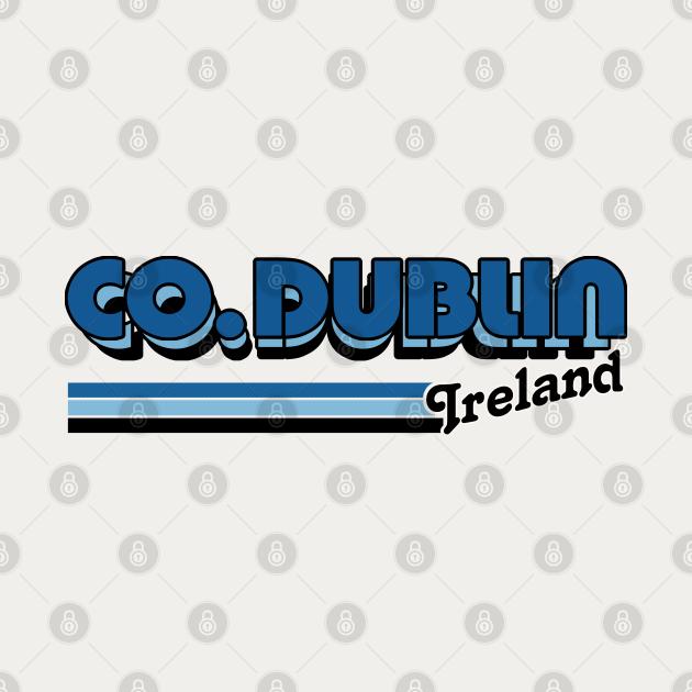 County Dublin / Retro Style Irish County Design