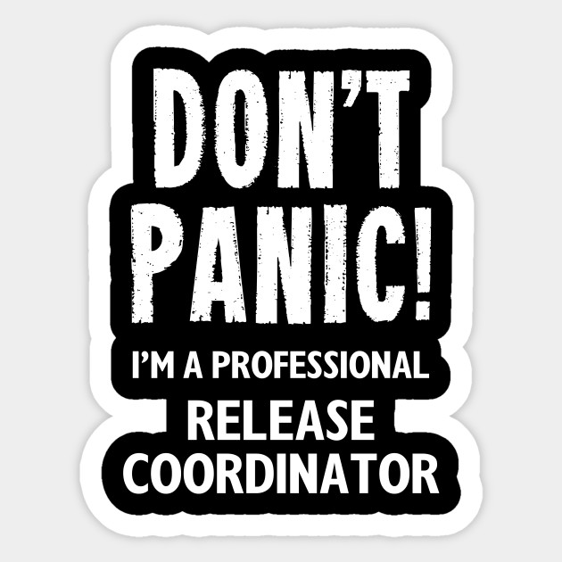 Release Coordinator - Release Coordinator - Sticker | TeePublic