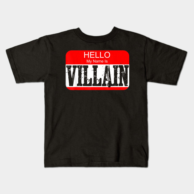 Hello my name is villain T-shirt Halloween Costume