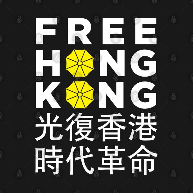 Free Hong Kong - Umbrella Revolution Protest