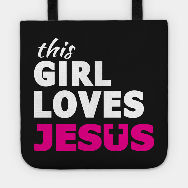 This Girl Loves Jesus Faith Based Christian