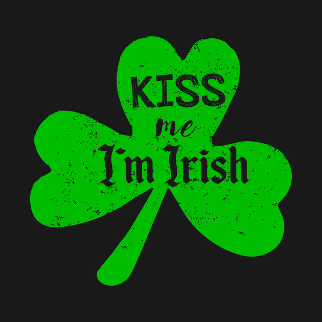 Kiss Me I'm Irish T-Shirt St. Patrick's Day Paddy Drinking Party Tee Gift